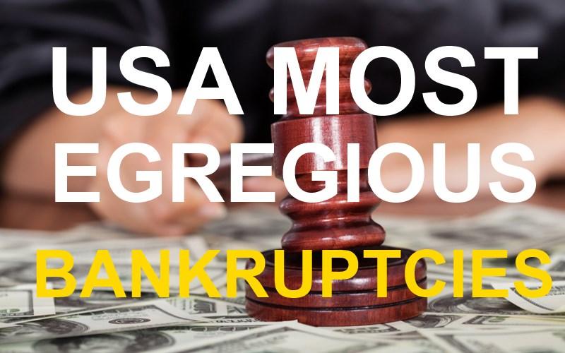 usa-top-8-most-egregious-bankruptcies