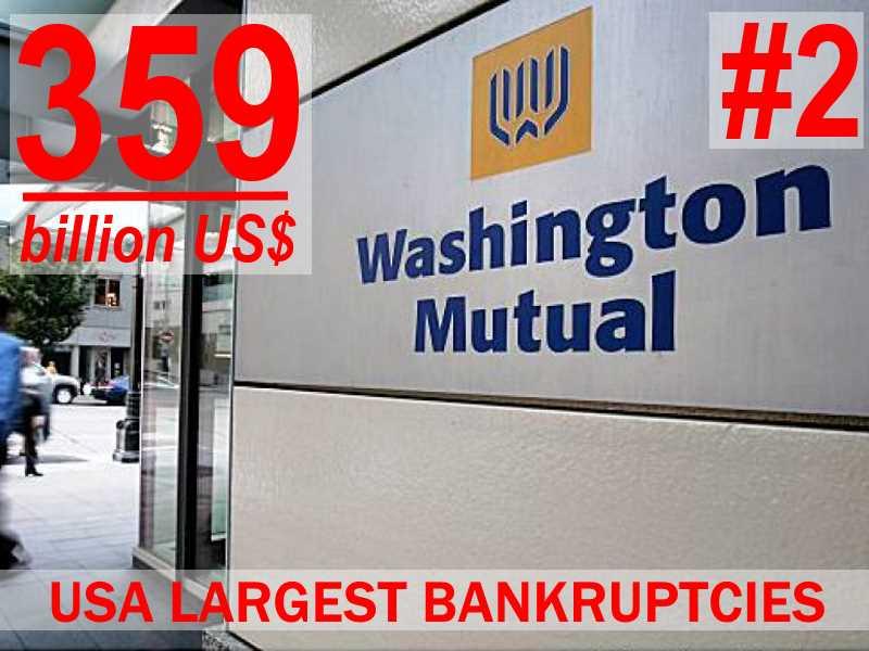 Washington Mutual - USA most egregious bankruptcies - #2